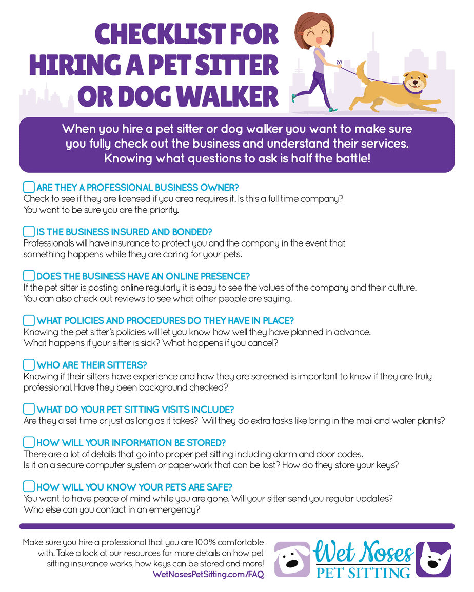 checklist for hiring a pet sitter or dog walker wet noses pet sitting