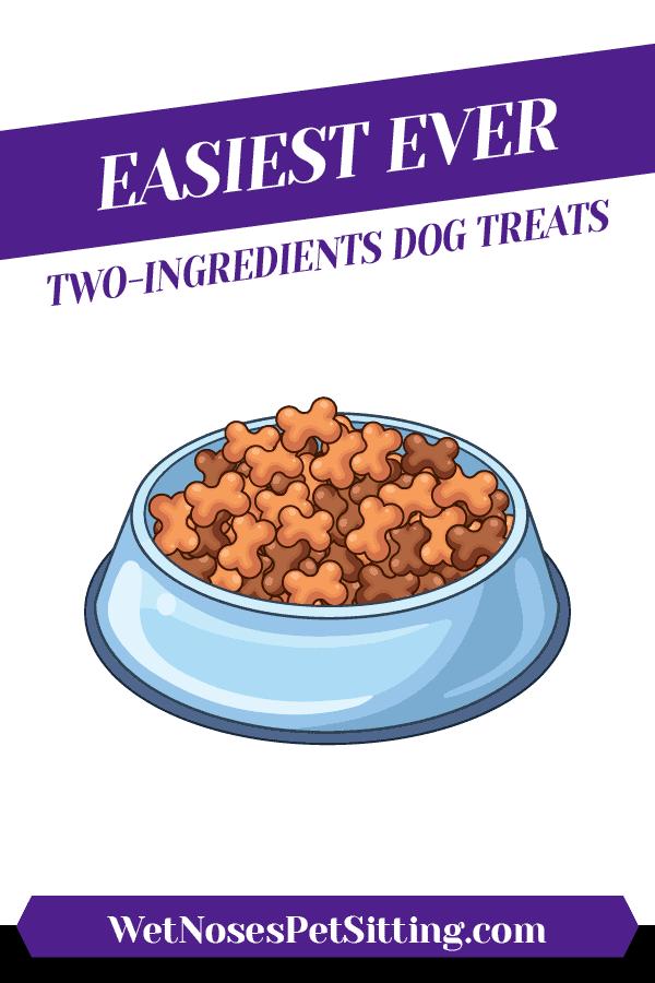 Easiest Ever Two-Ingredients Dog Treats Header